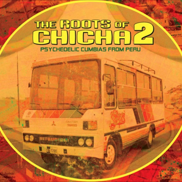 Roots of Chicha 2