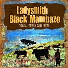 Songs from a Zulu Farm (2011)